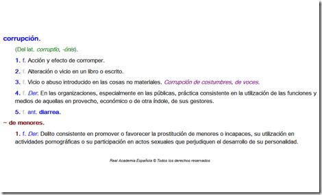 Definición de 'corrupción' según el Diccionario de la Real Academia Española (DRAE).