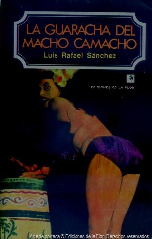Portada de 'La guaracha del Macho Camacho', 2da. edición (Buenos Aires, Argentina: Ediciones de la Flor, 1976).